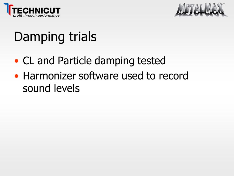 Damping trials CL and Particle damping tested