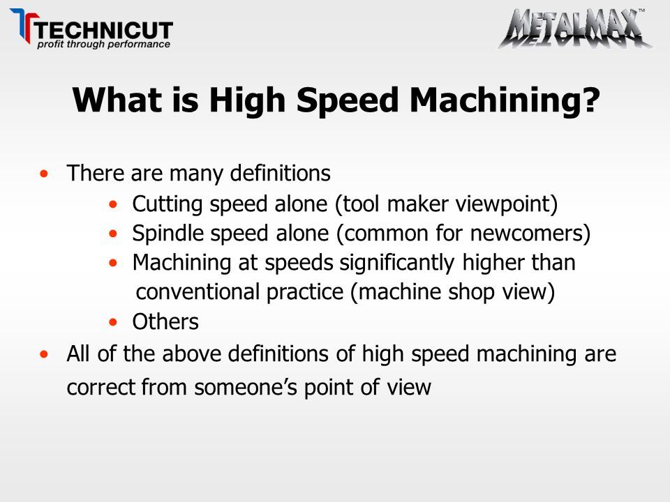 What is High Speed Machining