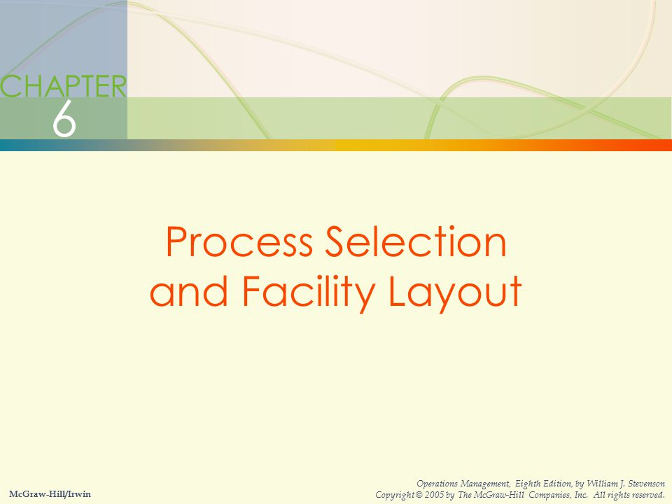 Process Selection and Facility Layout