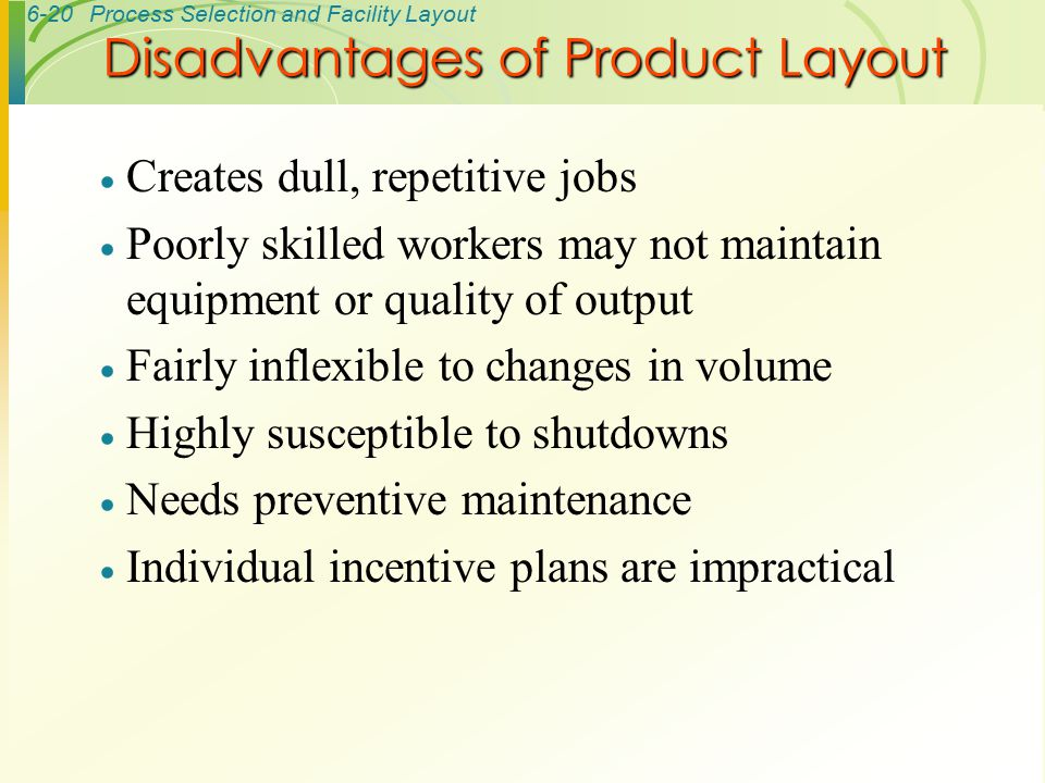 Disadvantages of Product Layout