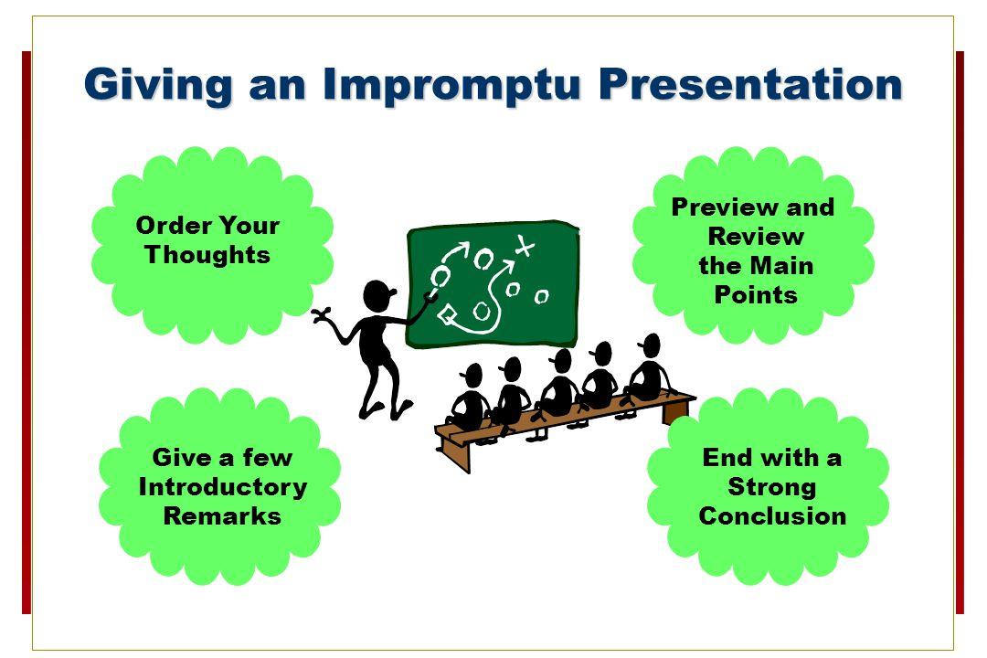 Giving an Impromptu Presentation