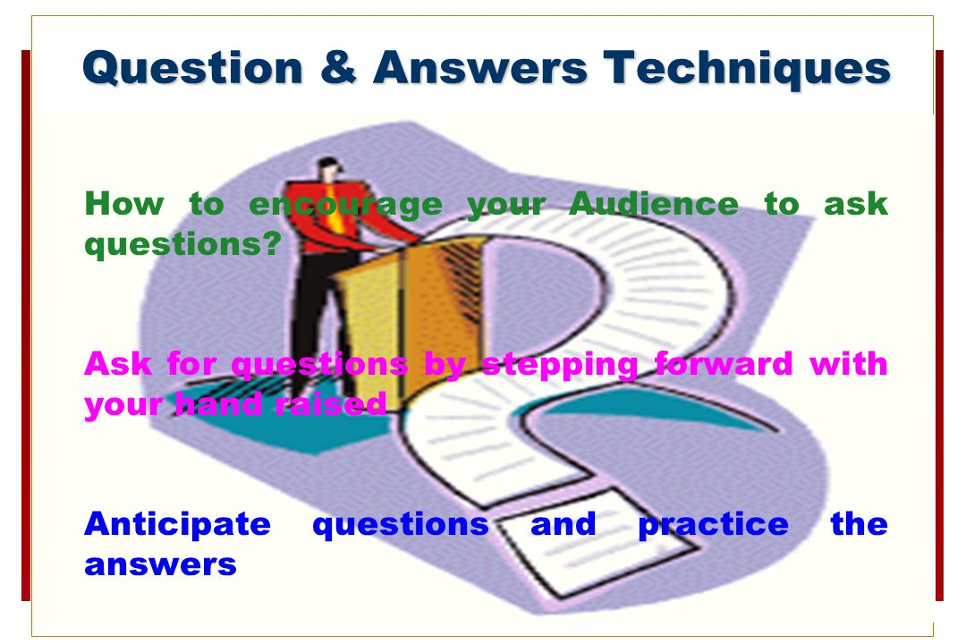 Question & Answers Techniques