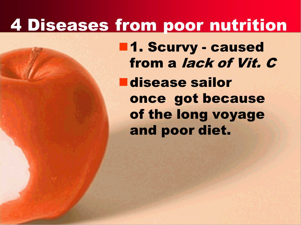 4 Diseases from poor nutrition