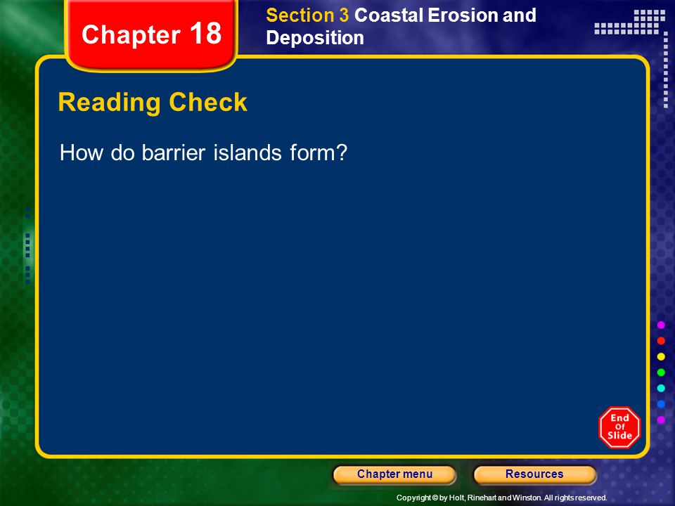 Chapter 18 Reading Check How do barrier islands form