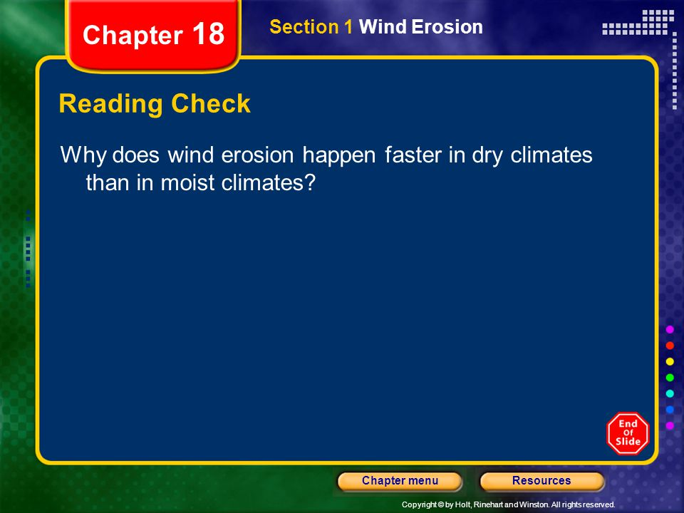 Chapter 18 Section 1 Wind Erosion. Reading Check.