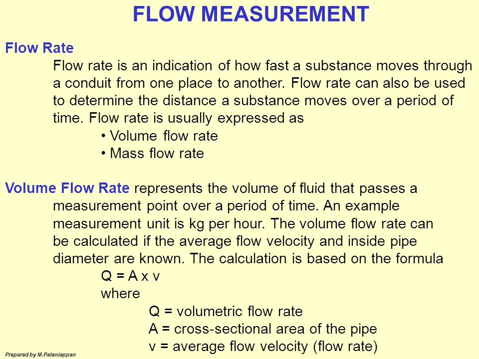 FLOW MEASUREMENT Flow Rate