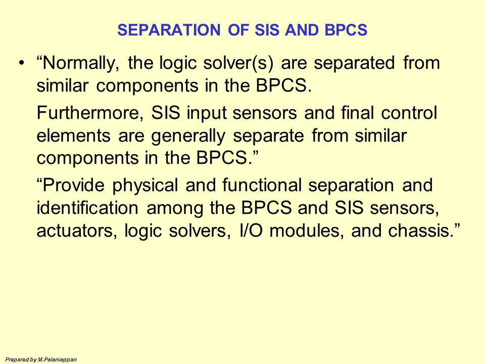 SEPARATION OF SIS AND BPCS