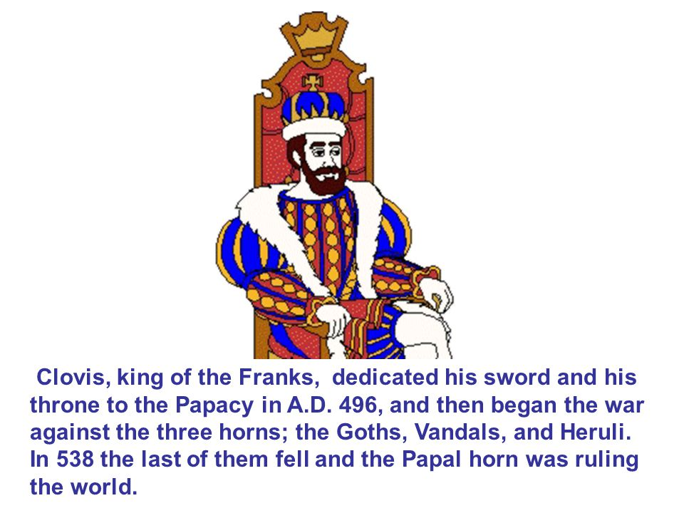 Clovis, king of the Franks, dedicated his sword and his throne to the Papacy in A.D.
