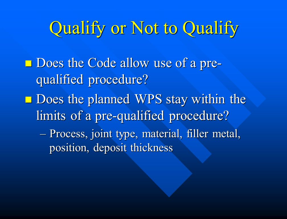 Qualify or Not to Qualify
