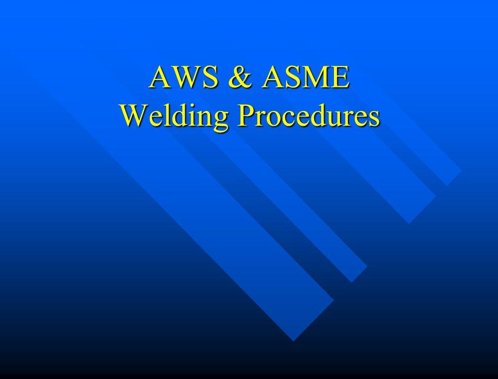 AWS & ASME Welding Procedures