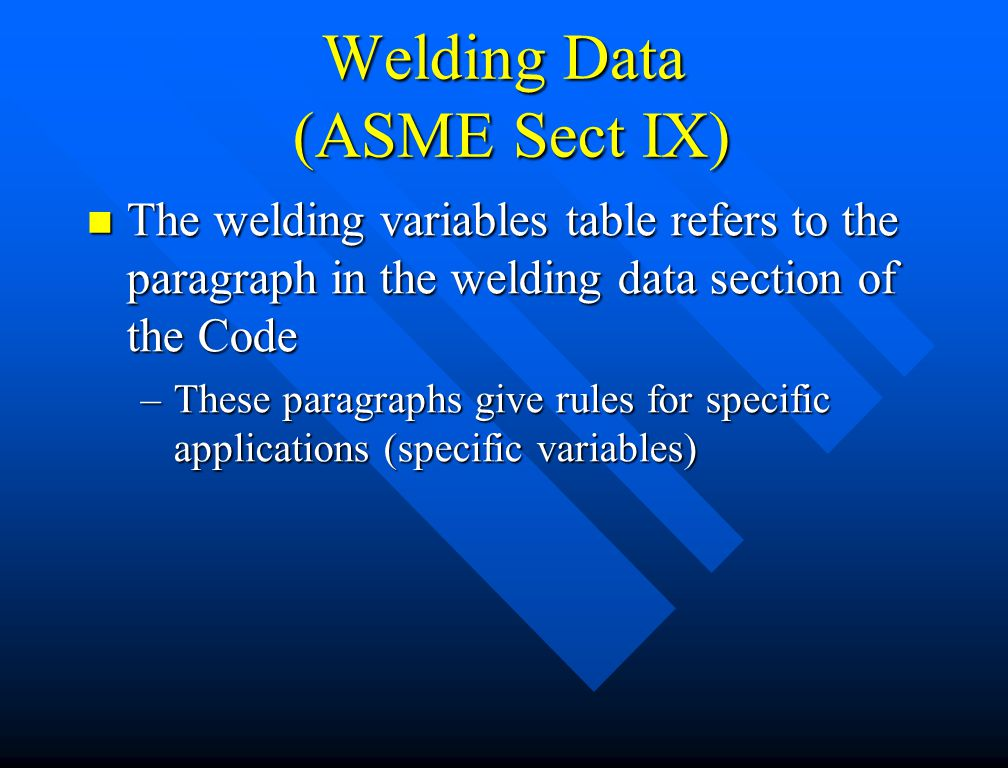 Welding Data (ASME Sect IX)