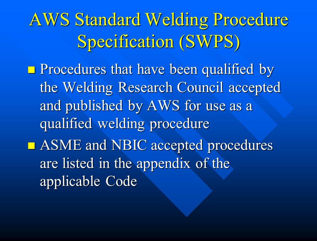 AWS Standard Welding Procedure Specification (SWPS)
