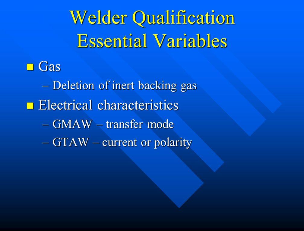 Welder Qualification Essential Variables