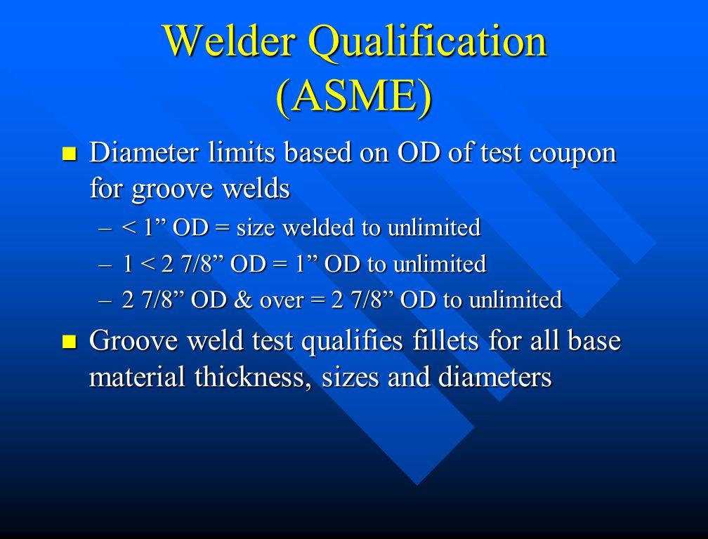 Welder Qualification (ASME)