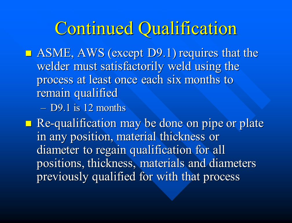 Continued Qualification