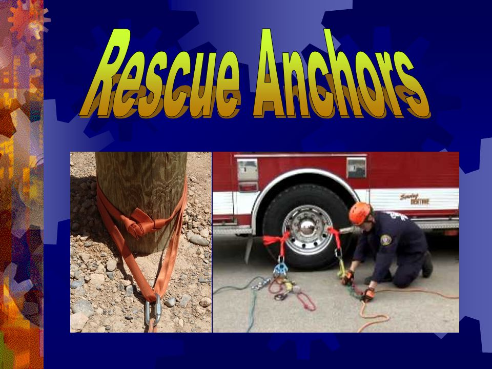 Rescue Anchors