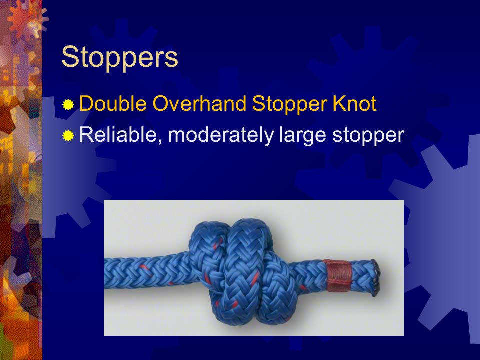 Stoppers Double Overhand Stopper Knot