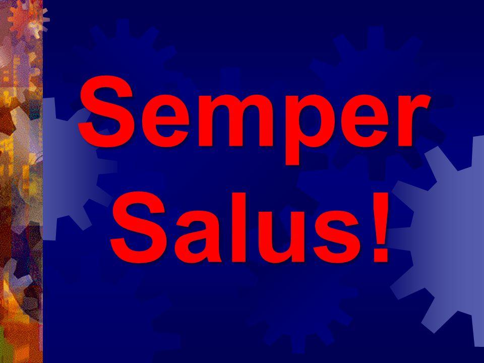 Semper Salus!