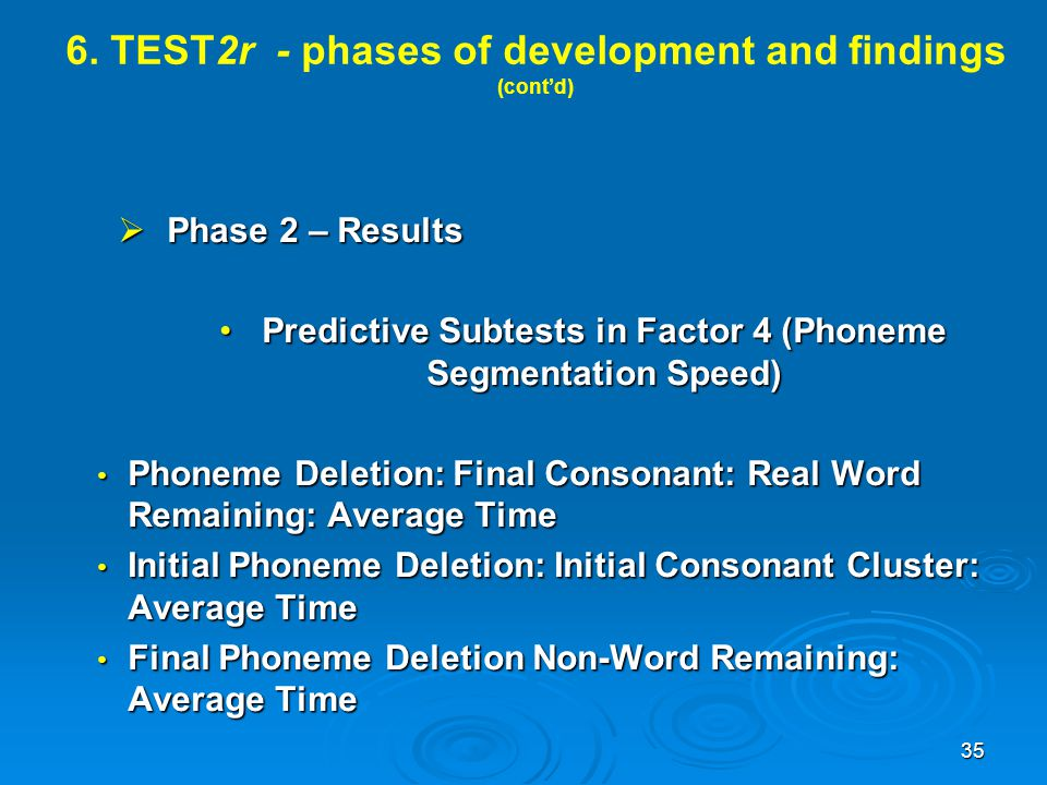 6. TEST2r - phases of development and findings