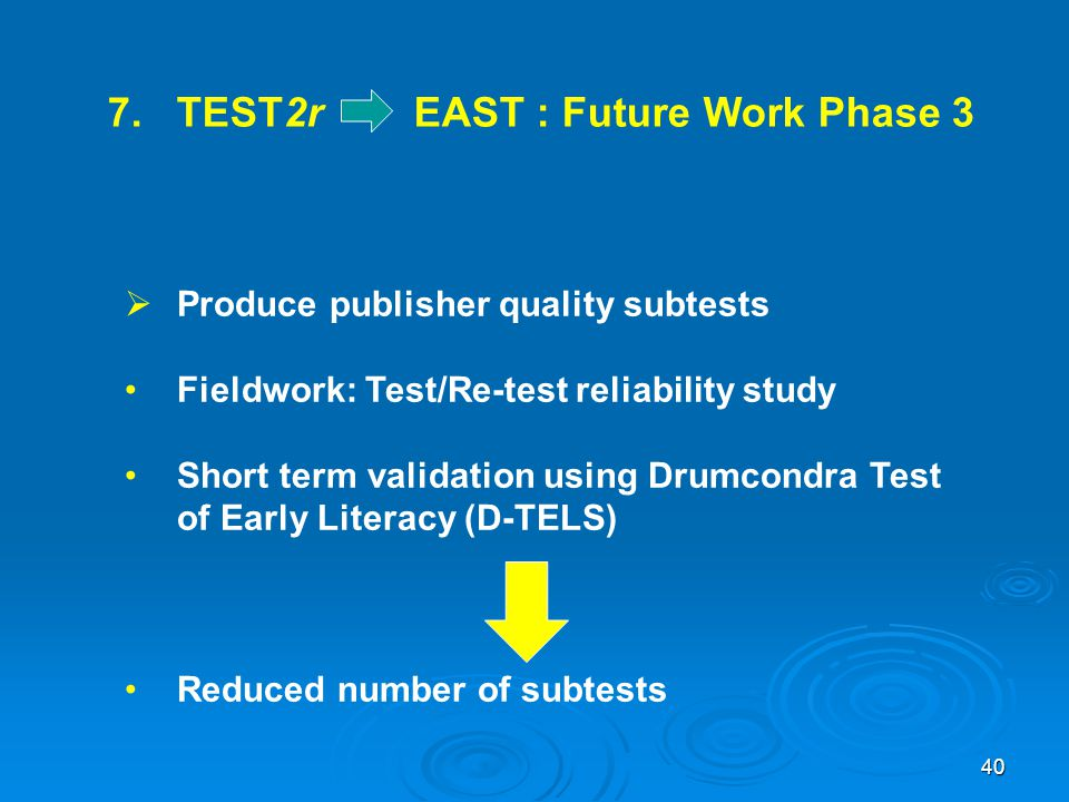 7. TEST2r EAST : Future Work Phase 3