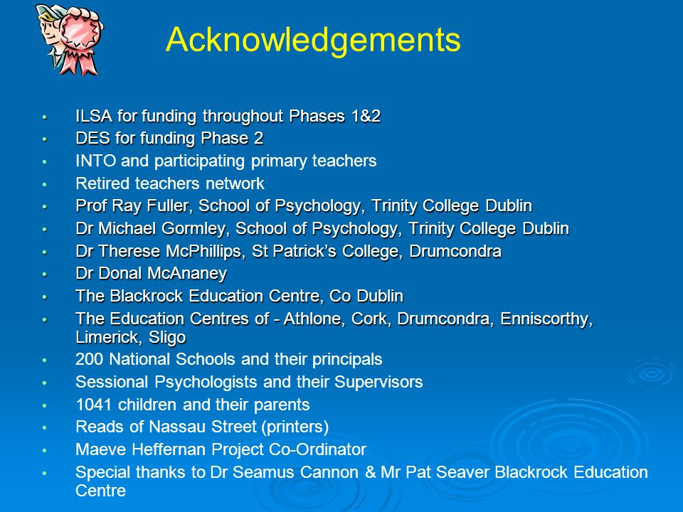 Acknowledgements ILSA for funding throughout Phases 1&2