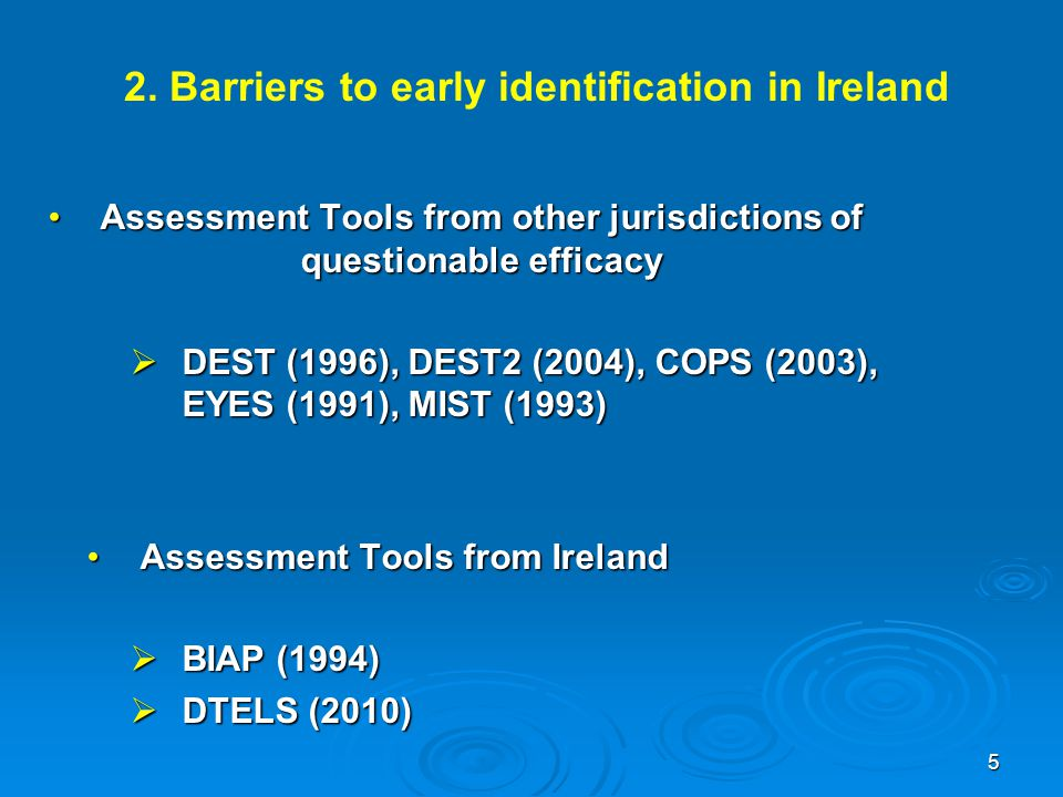 Assessment Tools from other jurisdictions of questionable efficacy
