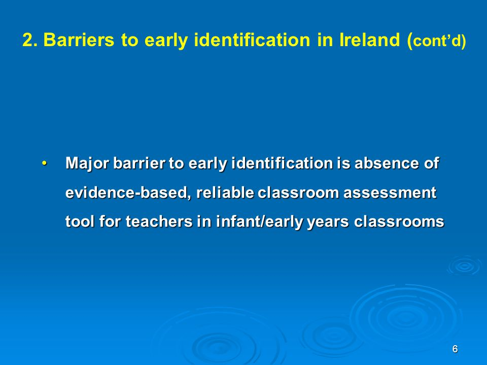 2. Barriers to early identification in Ireland (cont'd)