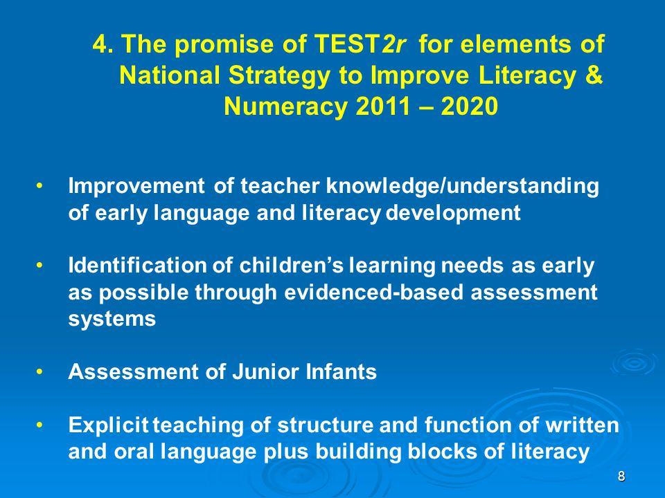 4. The promise of TEST2r for elements of National Strategy to Improve Literacy & Numeracy 2011 – 2020