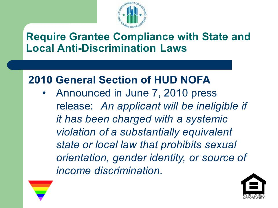 Require Grantee Compliance with State and Local Anti-Discrimination Laws