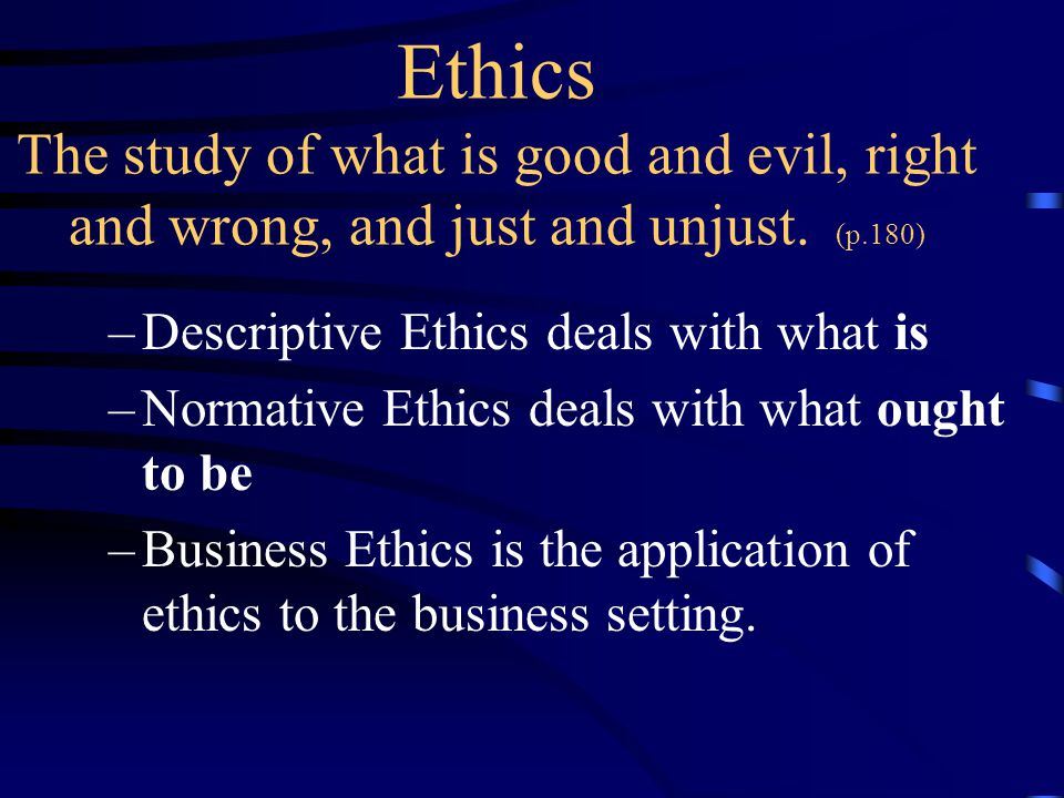 An analysis of the crucial part of the ethics of business