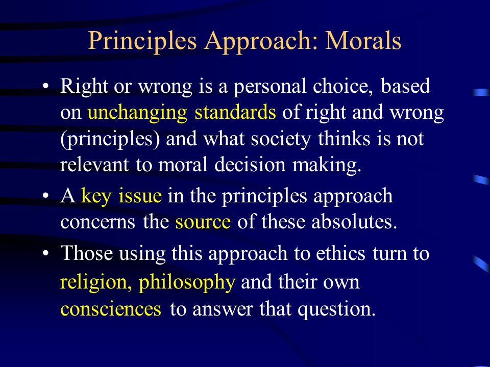 Principles Approach: Morals