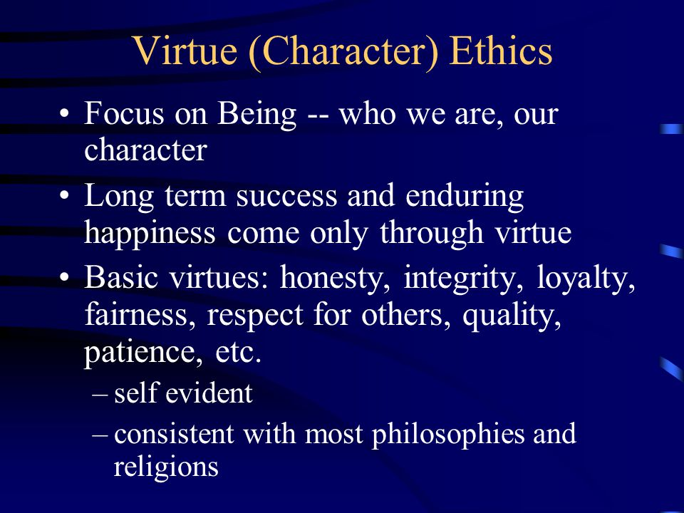 Virtue (Character) Ethics