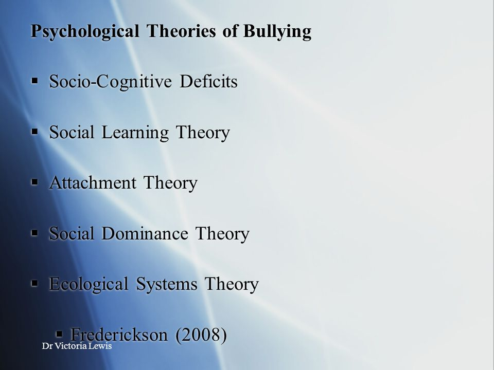 Psychological Theories of Bullying Socio-Cognitive Deficits
