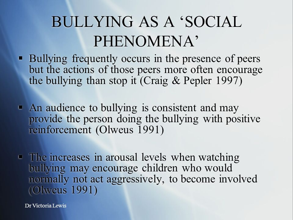 BULLYING AS A 'SOCIAL PHENOMENA'
