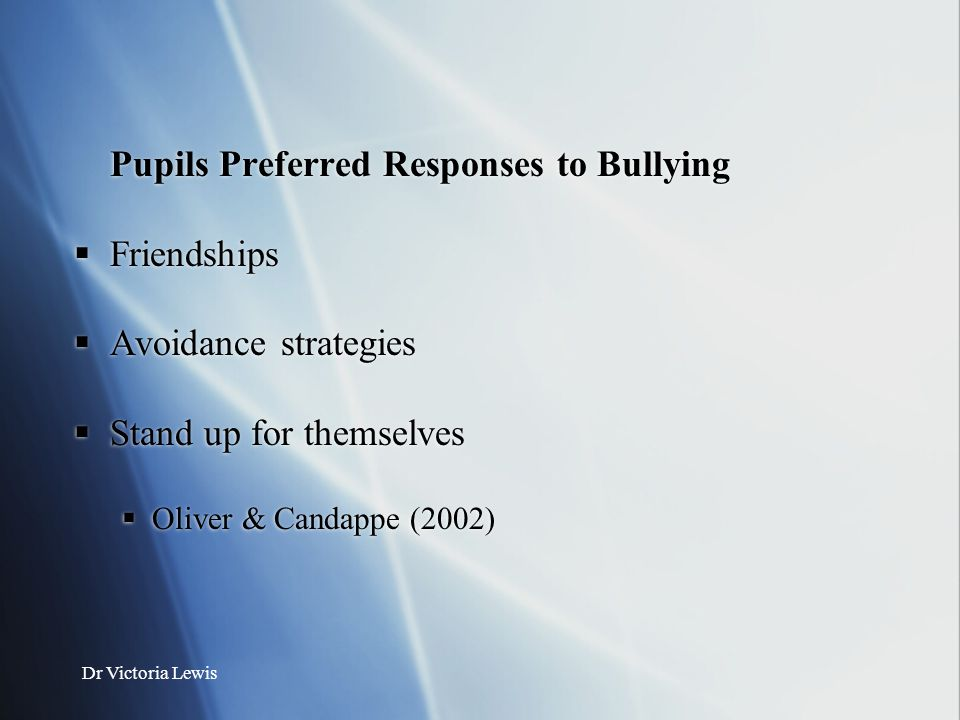 Pupils Preferred Responses to Bullying Friendships