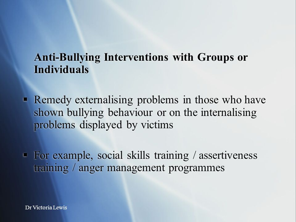 Anti-Bullying Interventions with Groups or Individuals