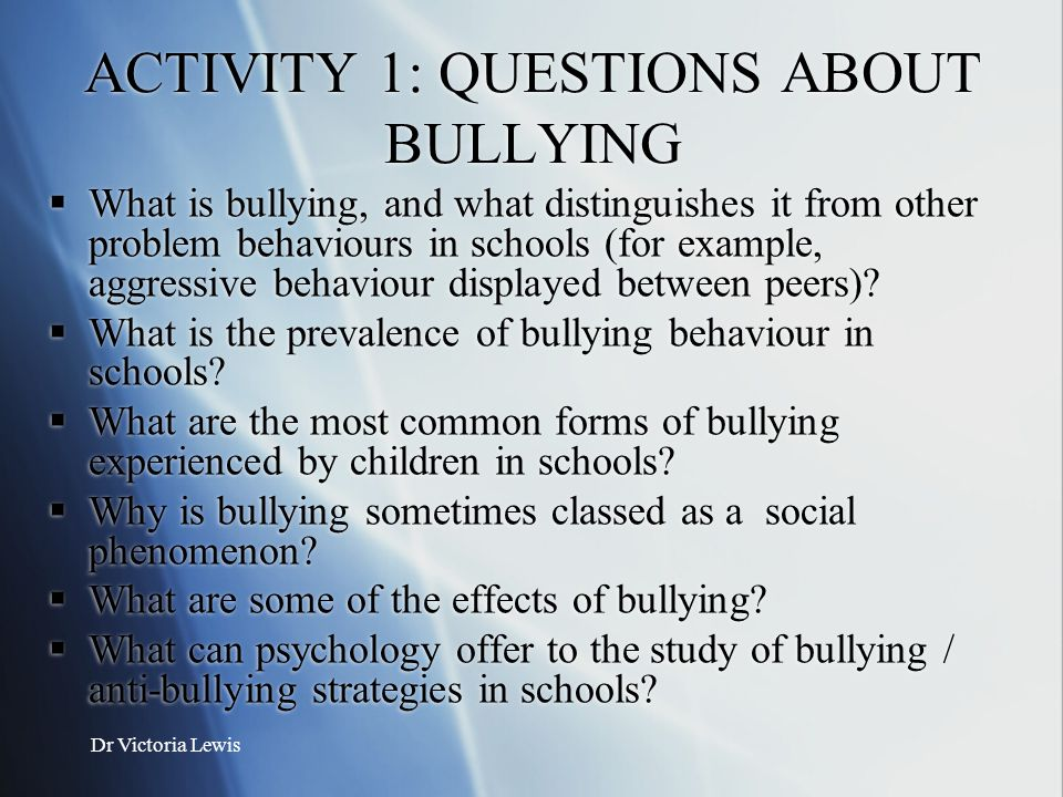 ACTIVITY 1: QUESTIONS ABOUT BULLYING