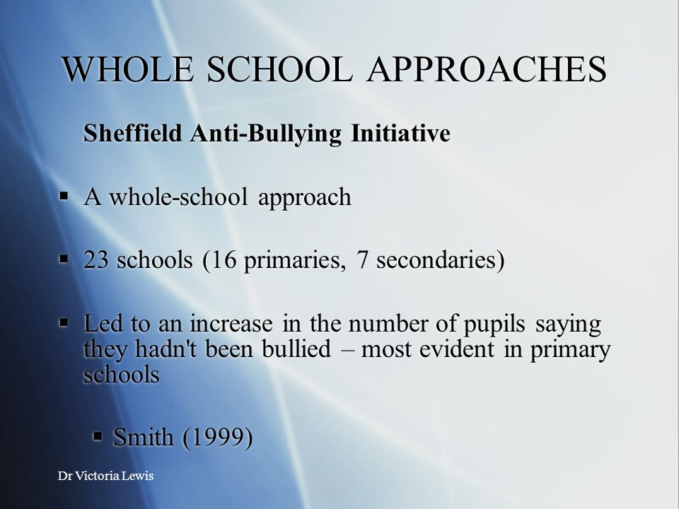 WHOLE SCHOOL APPROACHES