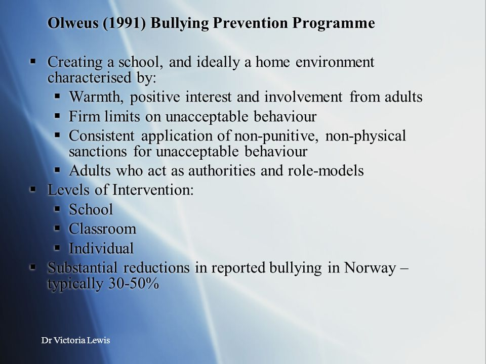 Olweus (1991) Bullying Prevention Programme