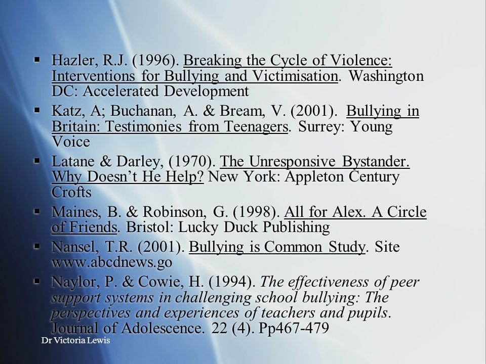 Nansel, T.R. (2001). Bullying is Common Study. Site www.abcdnews.go