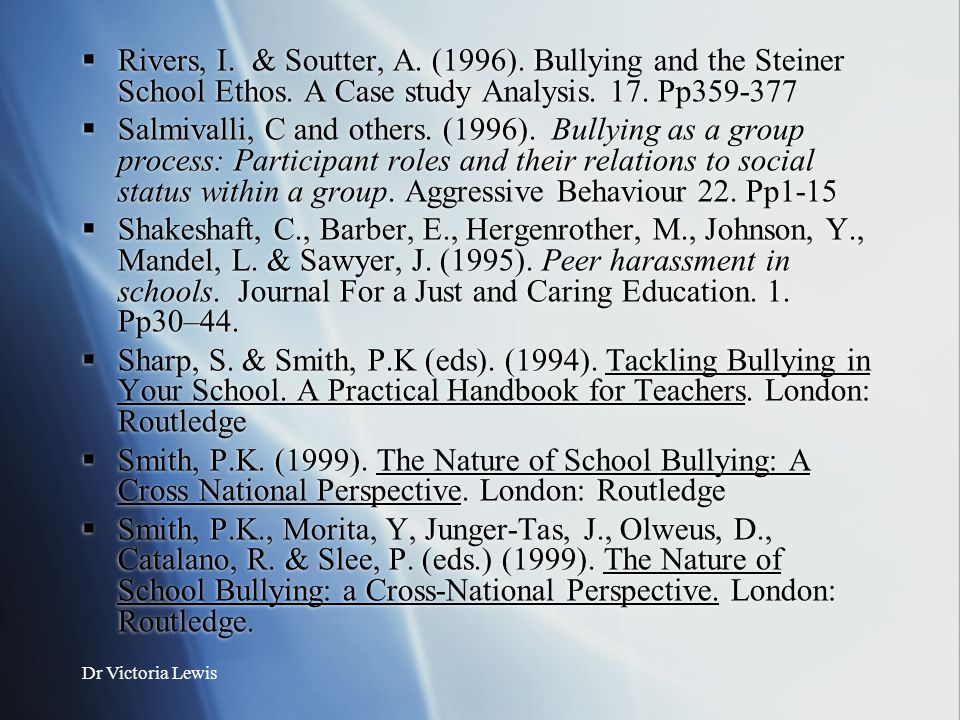 Rivers, I. & Soutter, A. (1996). Bullying and the Steiner School Ethos