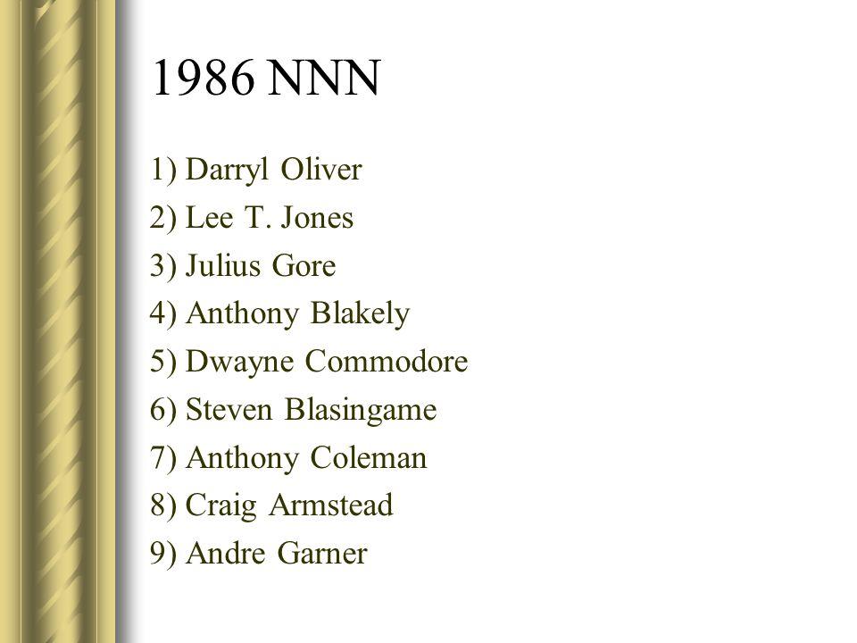 1986 NNN 1) Darryl Oliver 2) Lee T. Jones 3) Julius Gore