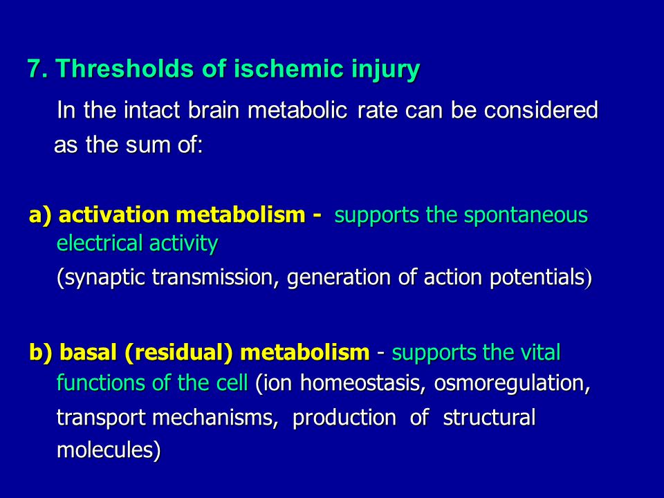 7. Thresholds of ischemic injury