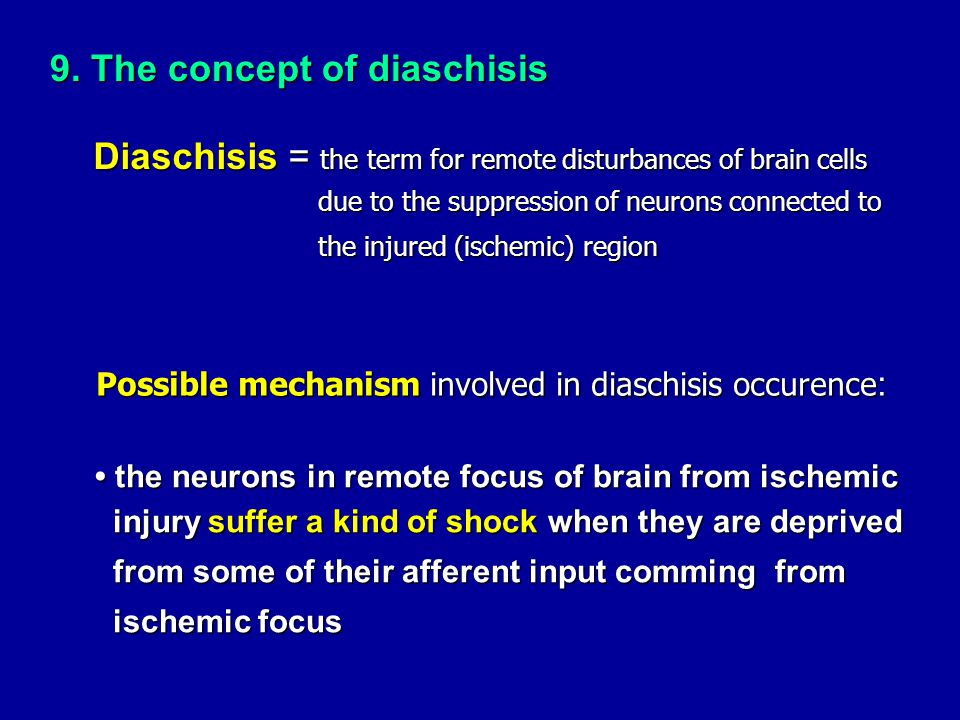 9. The concept of diaschisis