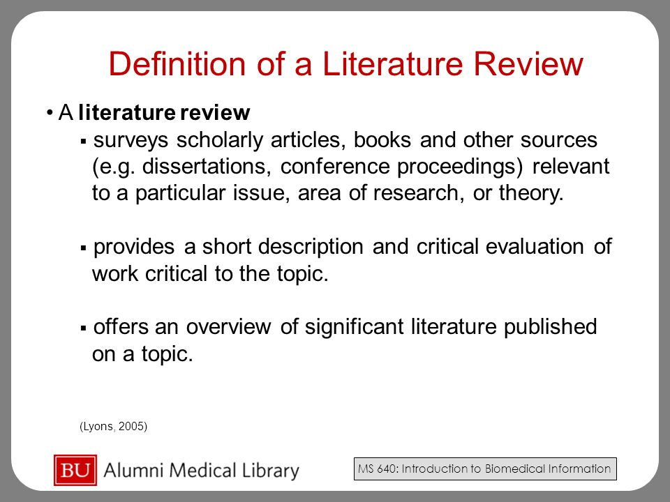 Definition of a Literature Review