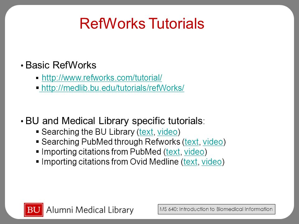 RefWorks Tutorials http://www.refworks.com/tutorial/ Basic RefWorks