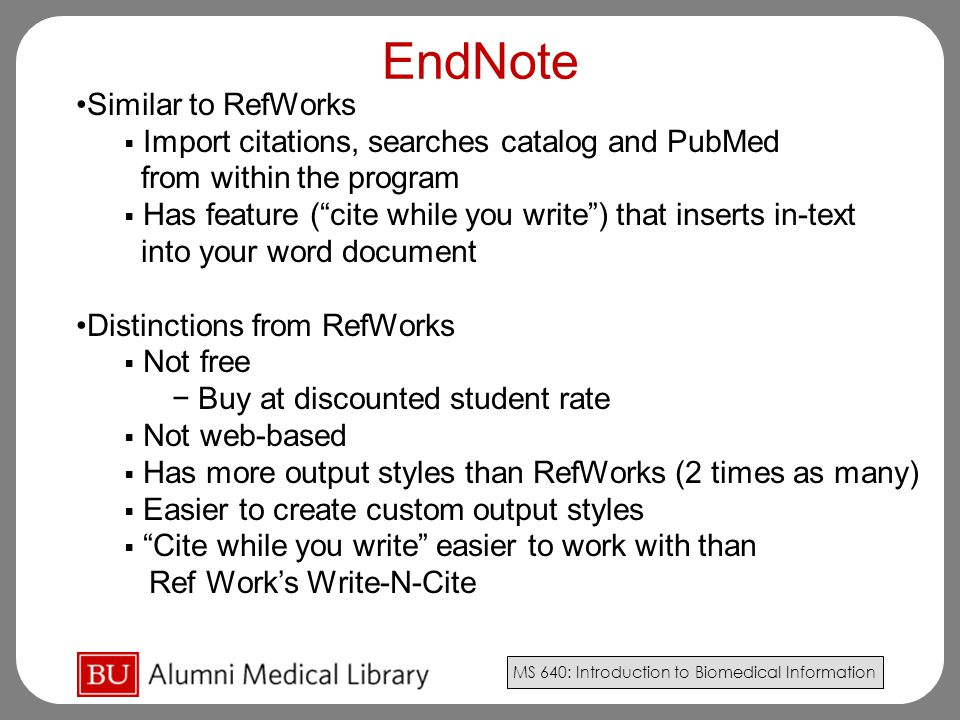 EndNote Similar to RefWorks
