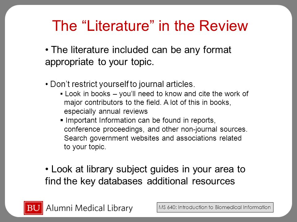 The Literature in the Review
