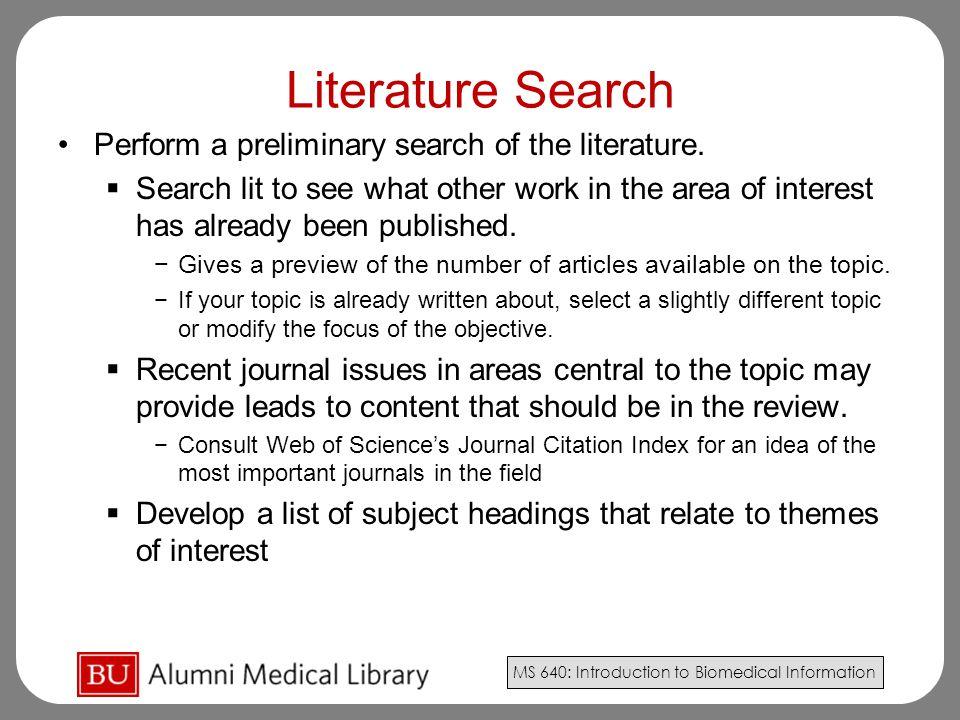 Literature Search Perform a preliminary search of the literature.
