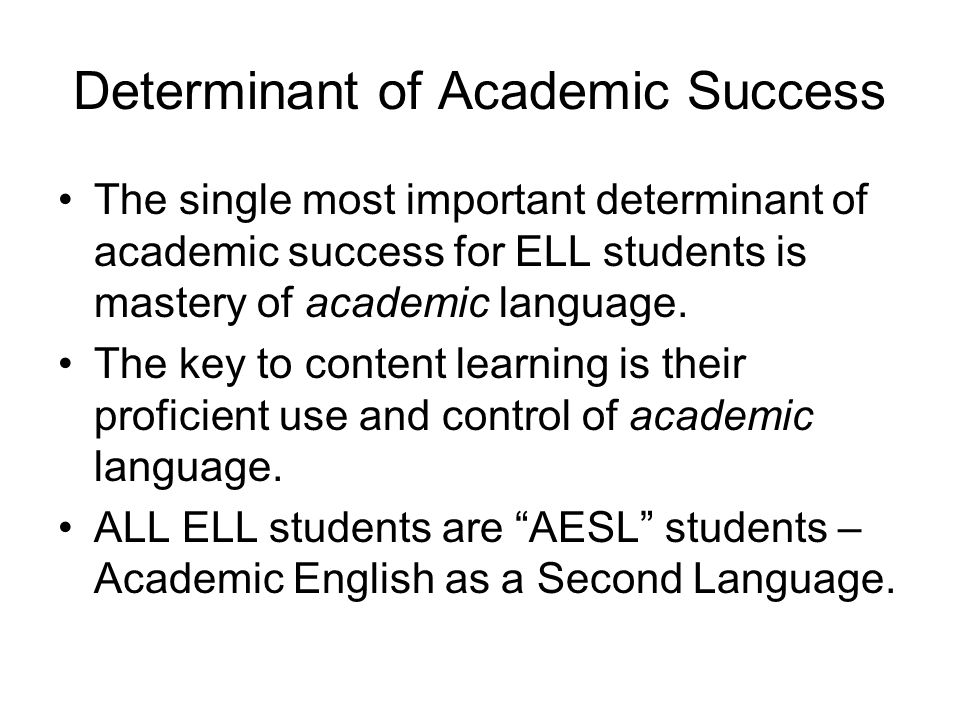 Determinant of Academic Success